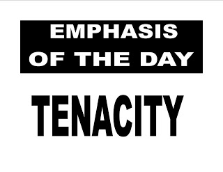 Emphasis of the day Sheet  Tenacity