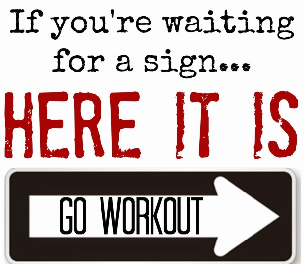 fitness-motivation-gym-inspiration-quote-saying-meme-workout-tone-and-tighten-waiting-for-a-sign